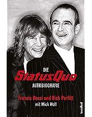 Die Status Quo Autobiografie: XS All Areas