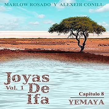 Yemaya Joyas de Ifa, Vol. 1 (Capitulo 8)