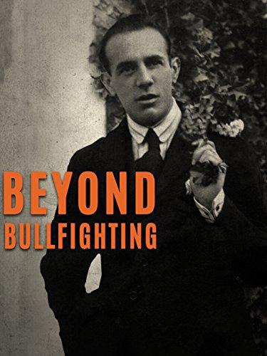 Beyond Bullfighting