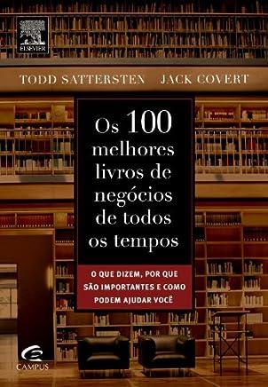 Os 100 Melhores Livros de Negócios de Todos os Tempos