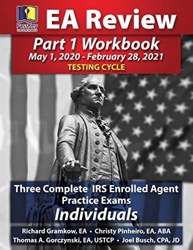 PassKey Learning Systems EA Review Part 1 Workbook: Three Complete IRS Enrolled Agent Practice Exams for Individuals (-Febru Testing Cycle)