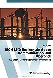 IEC 61850 Horizontale Goose Kommunikation und Überblick: IEC 61850 Standard Übersicht und Verständnis (German Edition)
