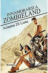 Innamorarsi a Zombieland Copertina flessibile