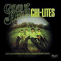 Chi-Lites - Give It Away +5 (Remaster) [Japan LTD CD] CDSOL-5750 by Chi-Lites (2013-12-04)