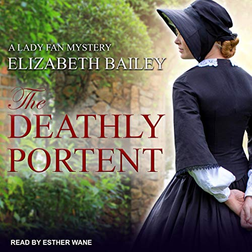 The Deathly Portent Audiobook By Elizabeth Bailey cover art