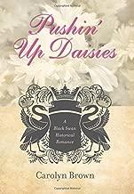 Pushin' Up Daisies (Black Swan Historical Romance)