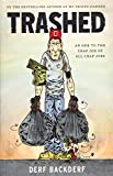 Trashed (Abrams Comicarts)