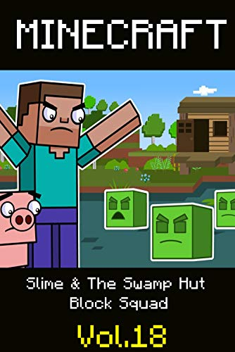 Slime & The Swamp Hut | Block Squad: Minecraft funny story comics (English Edition)