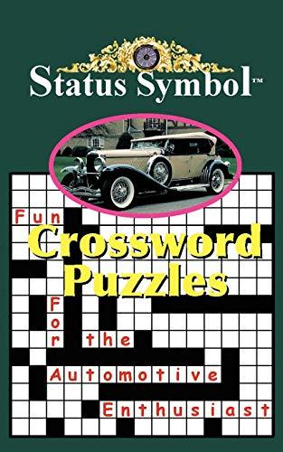 Status Symbol: Fun Crossword Puzzles for the Automotive Enthusiast