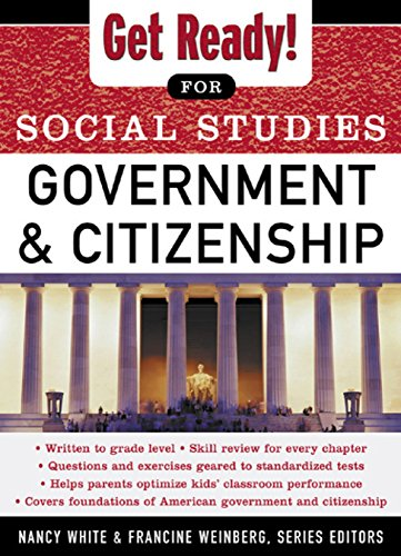 Get Ready! for Social Studies : Civics Government and Citizenship (Get Ready for Social Studies) (English Edition)