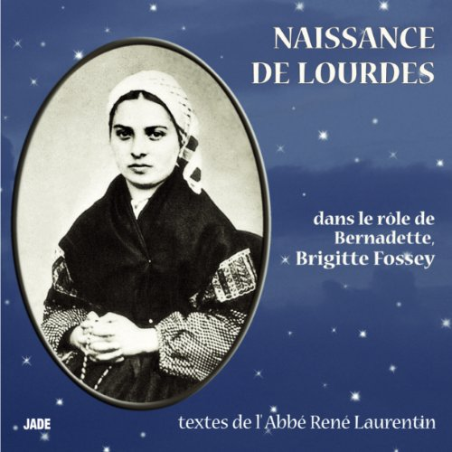 Naissance de Lourdes audiobook cover art