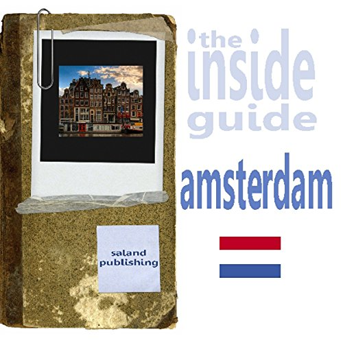 The Inside Guide To Amsterdam audiobook cover art