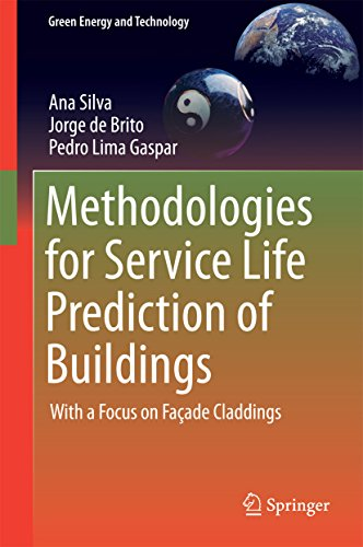Methodologies for Service Life Prediction of Buildings: With a Focus on Façade Claddings (Green Ene