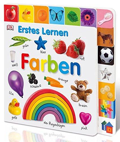Erstes Lernen. Farben: Pappbilderbuch mit Griff-Register und über 100 Fotos ab 1 Jahr