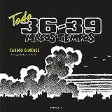 Todo 36-39: Malos tiempos (Best Seller | Cómic)