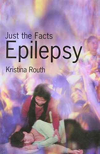 Epilepsy: Just the Facts