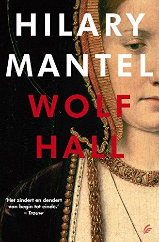 Wolf Hall (Tudor trilogie Book 1) (Dutch Edition)