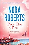 Face The Fire: Number 3 in series (Three Sisters Trilogy) (English Edition)