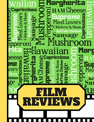 Film Reviews: Newspaper Print Pizza Names Pattern - Blank Film Review Journal for Movie Buffs and Lovers