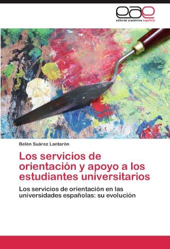 Los servicios de orientación y apoyo a los estudiantes universitarios