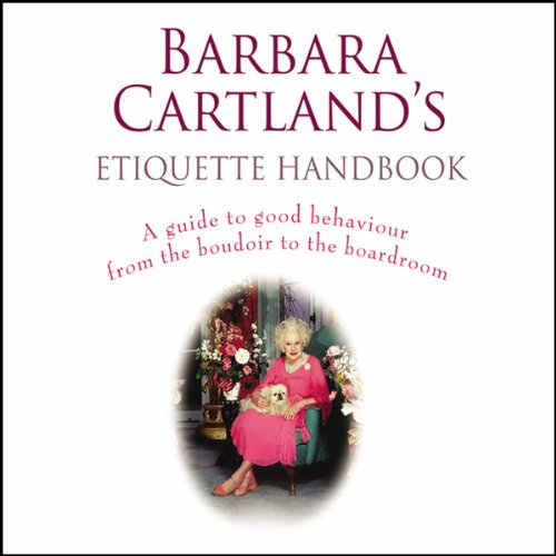 Barbara Cartland's Etiquette Handbook audiobook cover art