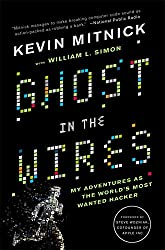 Cover of Ghost in the Wires by Kevin Mitnick