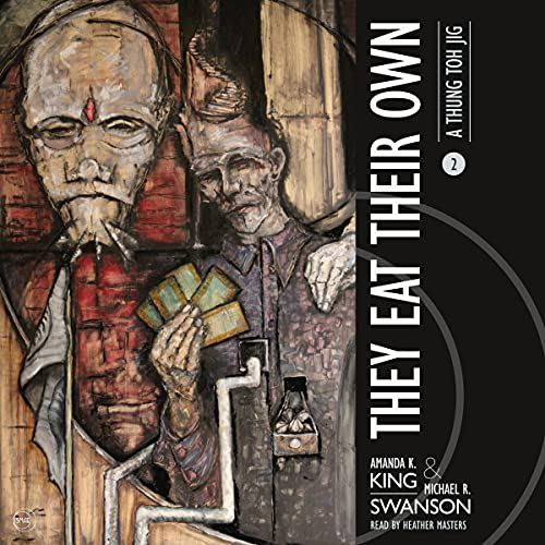 They Eat Their Own Audiobook By Amanda K. King, Michael R. Swanson cover art