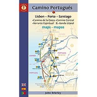 Camino Portugués Maps Lisbon - Porto - Santiago / Camino Central, Camino de la Costa, Variente Espiritual & Senda Litoral (Camino Guides)