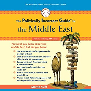 The Politically Incorrect Guide to the Middle East audiobook cover art