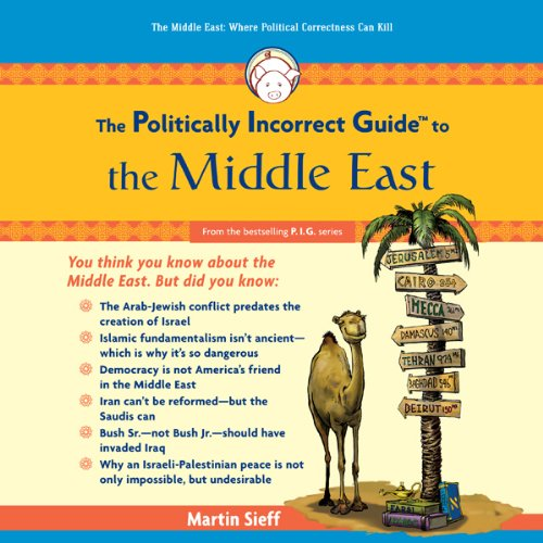 The Politically Incorrect Guide to the Middle East  Audiolibri