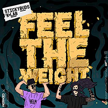 Feel The Weight
