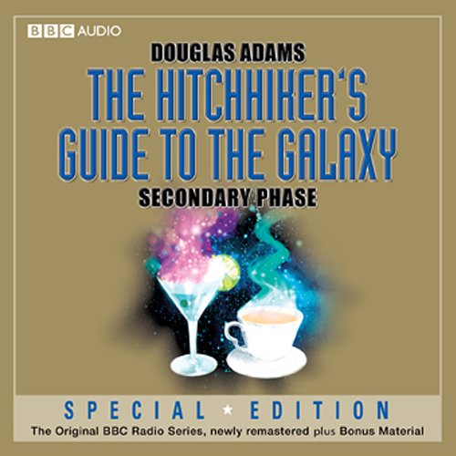 The Hitchhiker's Guide to the Galaxy: The Secondary Phase (Dramatised) cover art