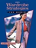 Wardrobe Strategies for Women - Judith Rasband