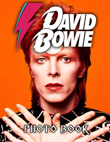 David Bowie Photo Book: David Bowie Creature Photo Pages And Image Book Books For Adult (Unofficial High Quality)