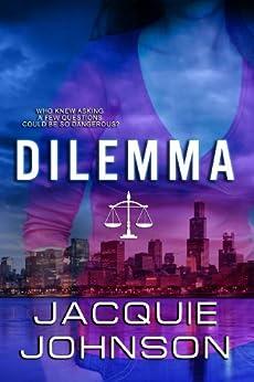 Dilemma by [Jacquie Johnson, Lindsey Alexander]