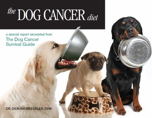 The Dog Cancer Diet (English Edition) 🔥
