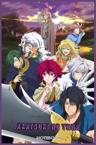 Akatsuki no Yona: NOTEBOOK FOR ANIME AND MANGA FANS ( 6 x 9 ) 120 PAGES - GIFT IDEAS