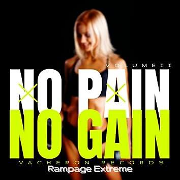 No Pain No Gain, Vol. 2