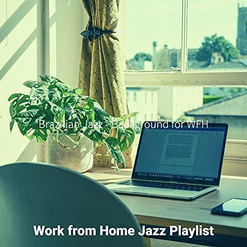 Work from Home Jazz Playlist