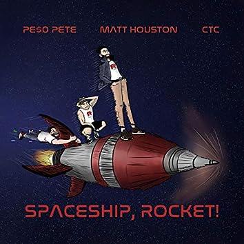 Spaceship, Rocket