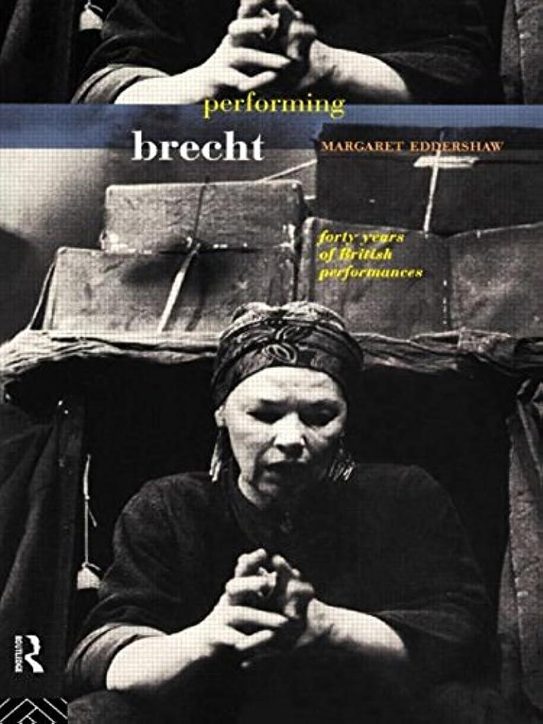 エンティティ歌う急性Performing Brecht