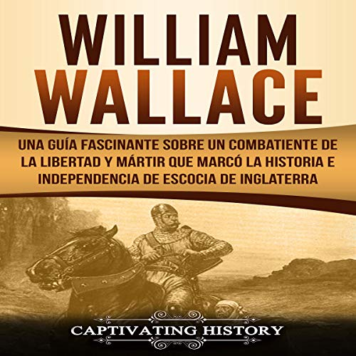 William Wallace (Spanish edition) audiobook cover art
