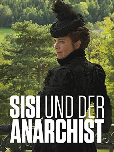 Sisi und der Anarchist