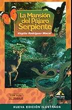 Best la mansion del pajaro serpiente book Reviews