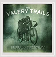Buffalo Speedway by The Valery Trails (2013-05-03)