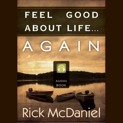 Feel Good About Life...Again audiobook cover art