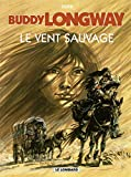 Buddy Longway, tome 13 - Le Vent sauvage