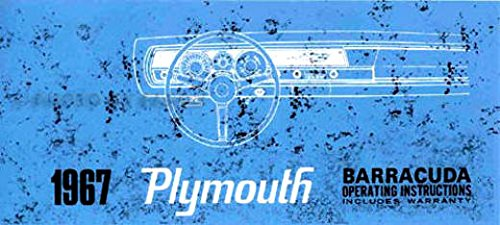 STEP-BY-STEP 1967 PLYMOUTH BARRACUDA OWNERS INSTRUCTION & OPERATING MANUAL - USERS GUIDE 'CUDA COVERING; instruments,controls, heater, tires, convertible top, maintenance, specifications, engine, transmission fluid capacities