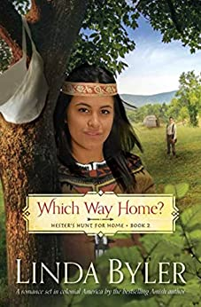 Which Way Home?: Hester's Hunt for Home, Book Two by [Linda Byler]