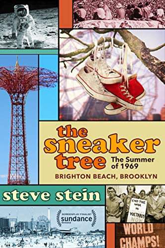 The Sneaker Tree: The Summer of 1969, Brighton Beach, Brooklyn (Completed Novel) (English Edition)